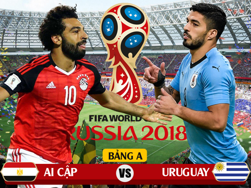 Trực tiếp World Cup: Ai Cập vs Uruguay
