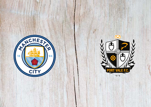 Manchester City vs Port Vale -Highlights 4 January 2020