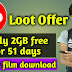 Jio loot offer daily 2GB free for 51 days
