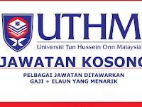 Jawatan Kosong Universiti Tun Hussein Onn Malaysia (UTHM) | Tarikh Tutup: 24 Jun 2019