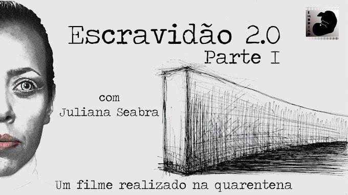 Escravidão 2.0 parte 1 (Produtora Embrião) - Fabiana Barbosa.