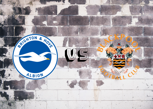 Brighton & Hove Albion vs Blackpool  Resumen