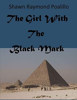 The Girl With The Black Mark - A Thriller by Shawn Raymond Poalillo