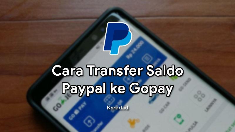 Cara Transfer Paypal ke Gopay