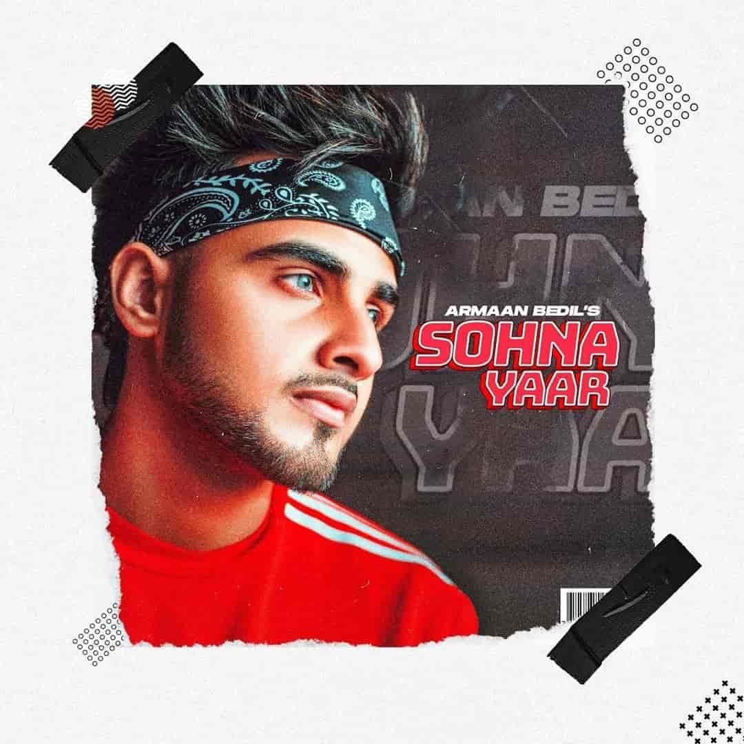 Sohna Yaar Ounjabi Song Image By Armaan Bedil