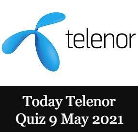 Telenor Quiz Today 9 May 2021