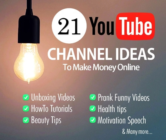 Best YouTube Channel Ideas To Make Money Online