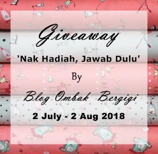 http://ombakbergigis.blogspot.com/2018/07/giveaway-nak-hadiah-jawab-dulu-by.html