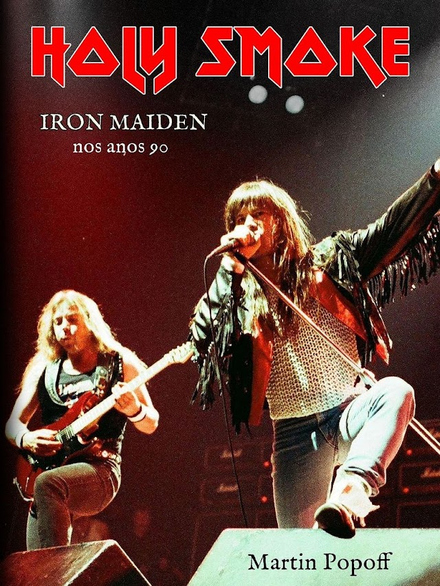Holy Smoke: novo livro sobre o Iron Maiden nos anos 90 é lançado no Brasil