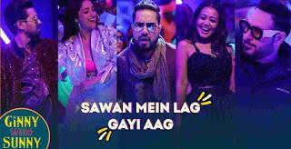 Sawan Mein Lag Gayi Aag Lyrics by Mika Singh, Neha Kakkar & Badshah