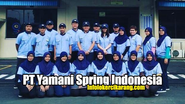Lowongan Kerja PT Yamani Spring Indonesia EJIP Cikarang