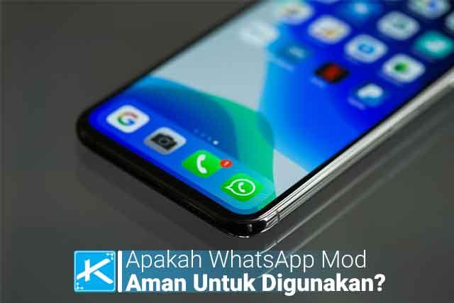 Apa itu WhatsApp Mod? Apakah WhatsApp Mod / GB WhatsApp aman untuk digunakan? Apakah WhatsApp Mod / GB berbahaya dan akan diblokir / sudah bisa digunakan?