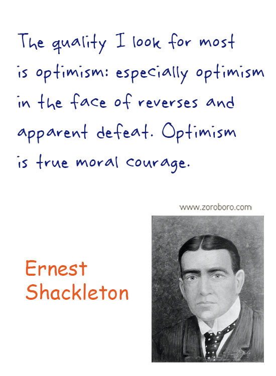 Ernest Shackleton Quotes. Ernest Shackleton Courage Quotes, Endurance Shackleton's Incredible Voyage, Inspiratioinal Quotes, Overcoming Quotes, Difficulty Quotes & Believe Quotes, Ernest Shackleton