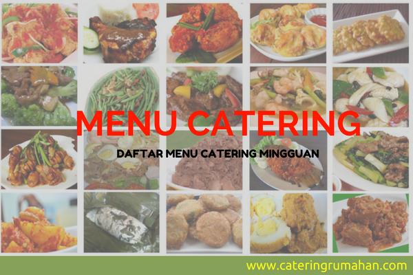 Daftar Menu Catering Rumahan Mingguan