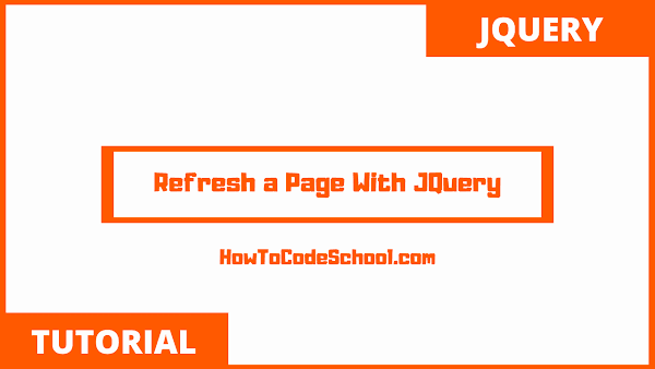 Refresh a Page With JQuery