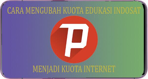 Merubah Kuota Belajar Indosat Menjadi Internet