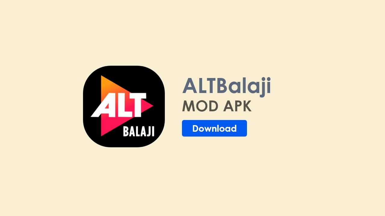 altbalaji mod apk, alt balaji mod apk, altbalaji premium apk download