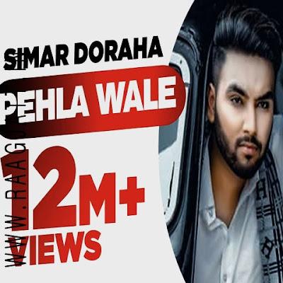 Pehla Wale by Simar Dorah lyrics