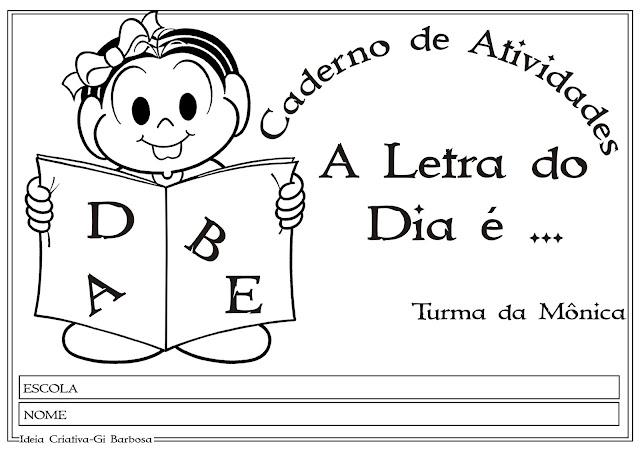26 lindas  atividades com as letras do alfabeto Turma da Mônica