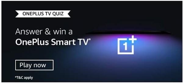 Amazon OnePlus TV Quiz Answers Win – OnePlus Smart TV