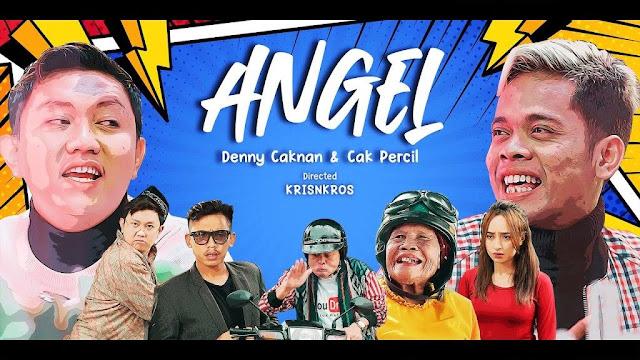 Lirik lagu Denny Caknan ANGEL Feat Cak Percil dan Terjemahan