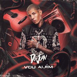 CD Vou Além – Mc Don Juan 2020