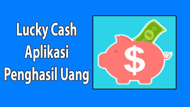Lucky Cash Apk