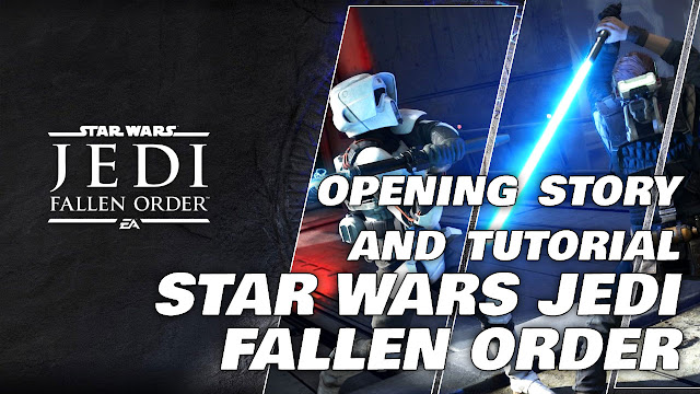 Opening Story & Tutorial • STAR WARS JEDI: FALLEN ORDER