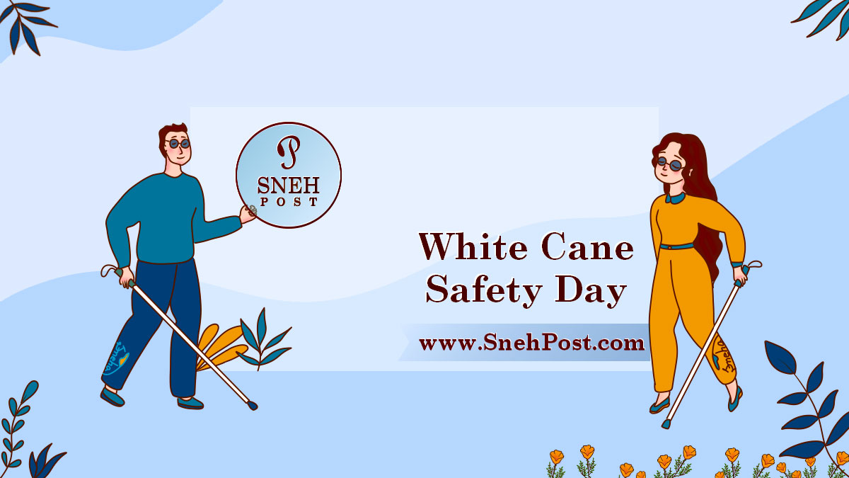 World White Cane Day (guiding the blind)