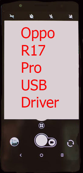 Oppo R17 Pro USB Driver Download
