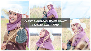 Preset Lightroom White Beauty Terbaru XMP & DNG