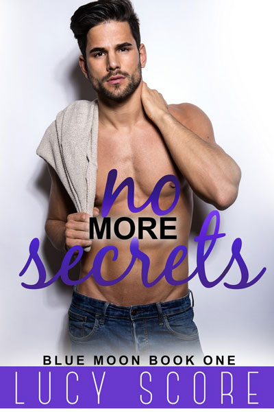 Book Review: No More Secrets (Blue Moon #1) by Lucy Score   About That Story