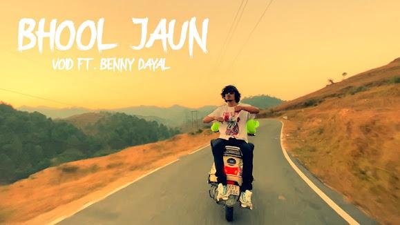 VOID - Bhool Jaun Song Lyrics   ft. Benny Dayal   One take   Prod. Exult Yowl Lyrics Planet