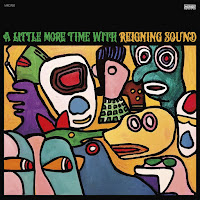 Reigning Sound - A Little More Time with Reigning Sound (2021)