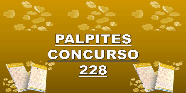 Palpites dia de sorte 228 – grupos e jogos desdobrados