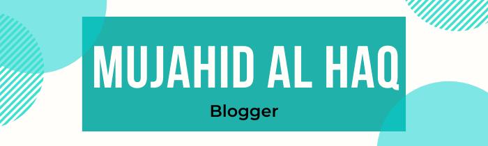 Mujahid Al Haq