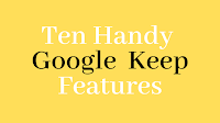 Ten Handy Google Keep Features for Teachers and Students 1