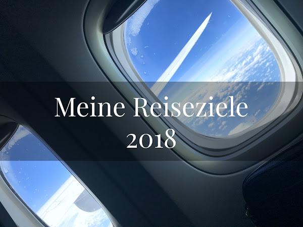 Meine Reiseziele 2018