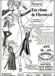 Sears moda disco; discoteque;  maquiagem decada de 70; moda anos 70; propaganda anos 70; história da década de 70; reclames anos 70; brazil in the 70s; Oswaldo Hernandez