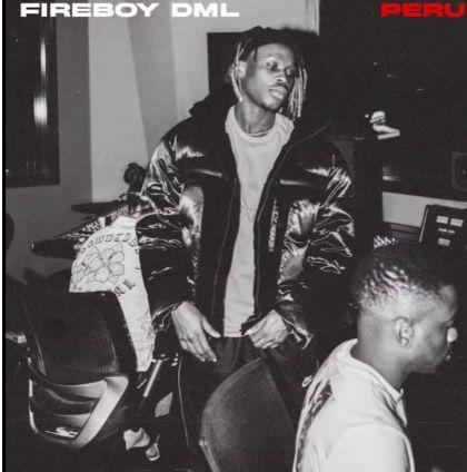Fireboy - Peru mp3