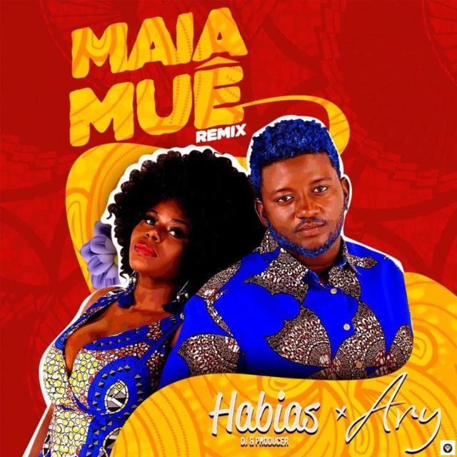 Ary & Dj Habias - Maia Muê Remix (Afro Beat) Download mp3