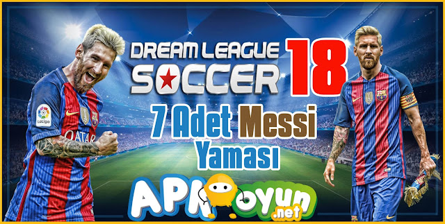Dream League Soccer 2018 - 7 Adet Messi Yaması