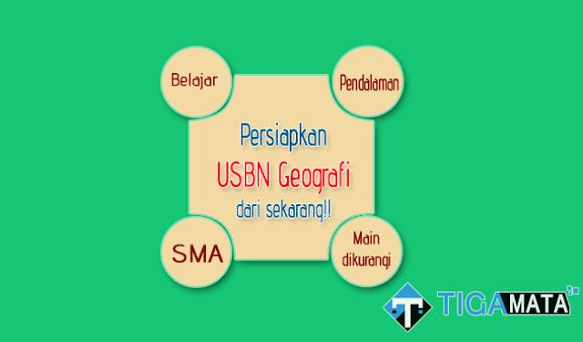 Prediksi Soal Plus Jawaban USBN Geografi SMA Tahun 2019