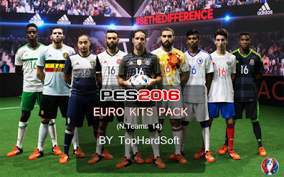 PES 2016 Euro 2016 Kit Pack (14 Teams) Packed By TopHardSoft