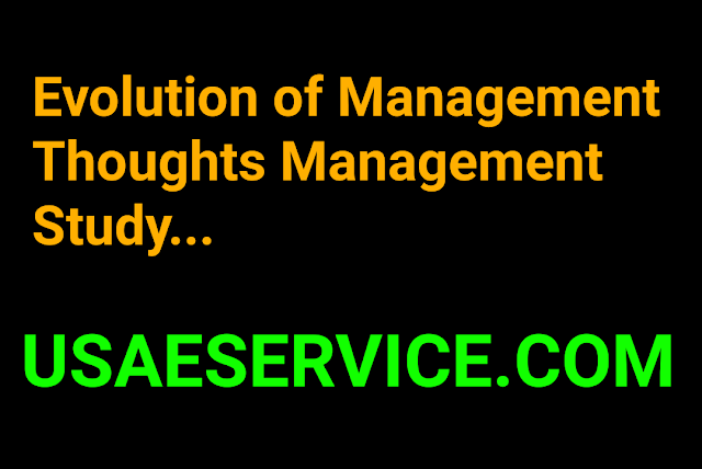 Evolution of Management Thoughts Study