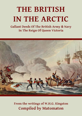 The British In The Arctic: Gallant Deeds In The Reign Of Queen Victoria