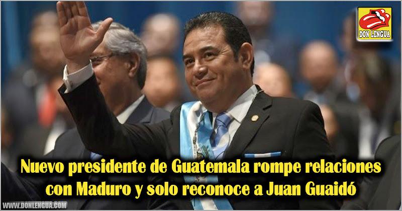 Nuevo presidente de Guatemala rompe relaciones con Maduro y solo reconoce a Juan Guaidó