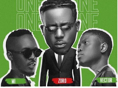 [MUSIC] Zoro – One On One (Remix) ft. M.I & Vector