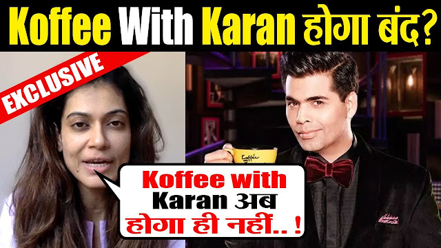 Big News : Koffee With Karan Is going to be shut down permanently, Karan Johar on mute!!
