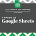 4 Tips for Typing in Google Sheets